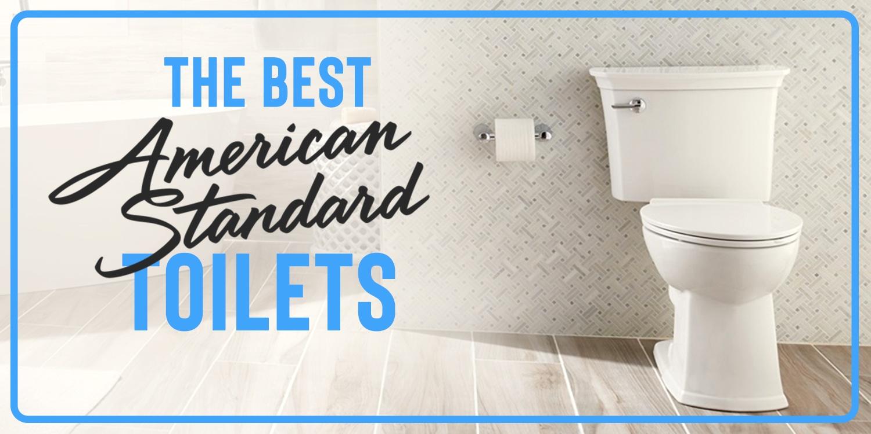 Best American Standard Toilets