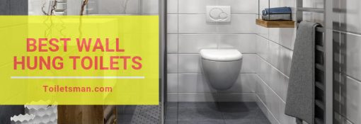 Best Wall Hung Toilets (Reviews & Buying Guide 2019)