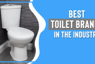15 Toilet Brands in the Market You should Trust