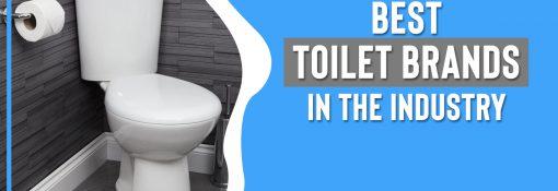 Best Toilet Brands in the Market You should Trust