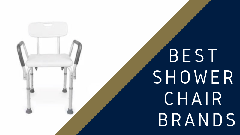 Best Shower Chair Brands