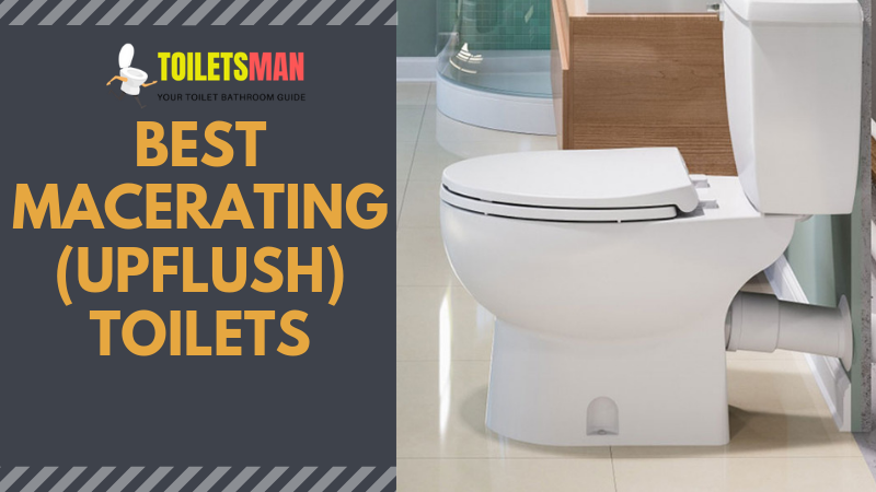 Best Macerating Upflush Toilets
