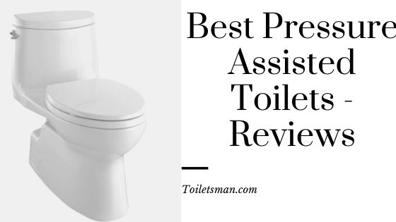 a pressure-assisted toilet